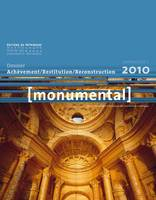 Monumental, n  1 (2010) : Restitution, reconstruction, achèvement de monuments, Restitution, reconstruction, achèvement de monuments