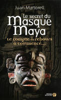 Le secret du masque Maya, roman