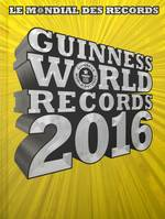 Guinness World Records 2016, Le mondial des records