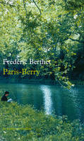 Paris-Berry, récit