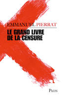 Le grand livre de la censure