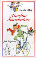Armeline Fourchedrue  ou La bicyclette infernale