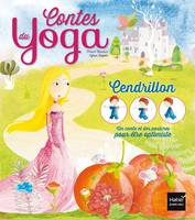 Les contes du yoga - Cendrillon, être optimiste