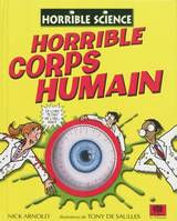 Horrible science, Horrible corps humain