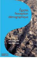 EGYPTE, L'EXCEPTION DEMOGRAPHIQUE