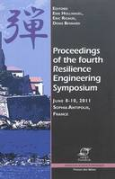 Proceedings of the fourth Resilience engineering symposium, 8-10 June, 2011, Sophia Antipolis, France
