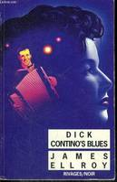 DICK CONTINO'S BLUES, nouvelles