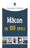 Mâcon en 100 dates