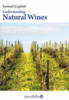 Understanding Natural Wines (anglais)