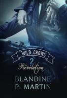 Wild Crows - 2. Révélation, grand format