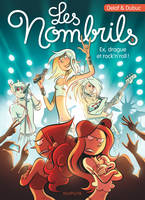 8, Les Nombrils - Tome 8 - Ex, drague et rock'n'roll !