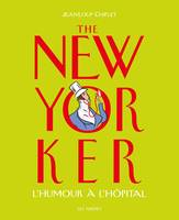 The New Yorker l'humour à l'hôpital