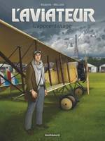 L'aviateur / L'apprentissage