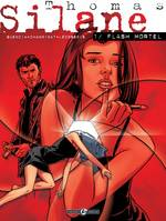 Thomas Silane, Thomas Silane - Tome 1 - Flash mortel