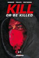 Kill or Be Killed T01 Chapitre 1 - gratuit