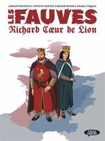 Les fauves / Richard Coeur de Lion