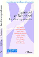 Spirituel et Rationnel, Les alliances paradoxales