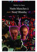 Nuits blanches à Nosy Komba