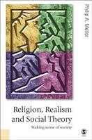 Religion, Realism and Social Theory, Making Sense of Society