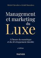 Management et Marketing du luxe - 4e éd.