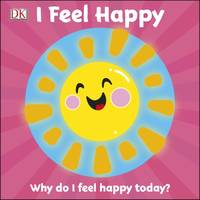 First Emotions: I Feel Happy