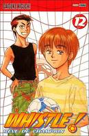 WHISTLE ! REVE DE CHAMPION, Volume 12