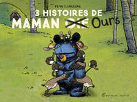 Maman Ours - Compilation 3 volumes