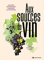DVD-Video : Aux sources du vin