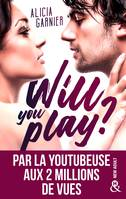 Will You Play ?, Par Moodytakeabook, youtubeuse aux 2 millions de vues