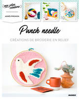 Punch needle / créations de broderie en relief