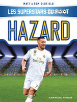 Les superstars du foot / Hazard, Les Superstars du foot