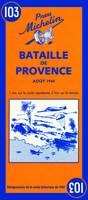 CR THEMATIQUE BATAILLE DE PROVENCE AOUT 1944