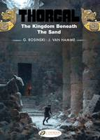 THORGAL - TOME 18 THE KINGDOM BENEATH THE SAND - VOL18