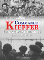 COMMANDO KIEFFER, LA CAMPAGNE OUBLIEE (PAYS-BAS 19