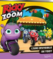 Ricky Zoom - L'ami invisible de Toot