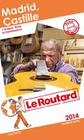 Guide du Routard Madrid, Castille 2014
