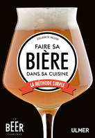 FAIRE SA BIERE DANS SA CUISINE - LA METHODE SIMPLE