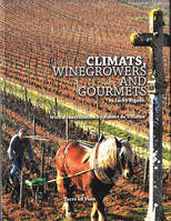 Climats, Winegrowers and Gourmets (Anglais)
