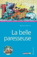 La Belle paresseuse  - Béatrice  BOTTET