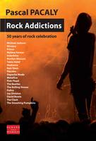 Rock addictions, 50 years of rock celebration