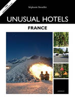 UNUSUAL HOTELS - FRANCE