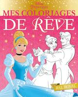 DISNEY PRINCESSES - Mes coloriages de rêve - Bal Royal