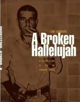 A Broken Hallelujah, Rock and Roll, Rédemption et vie de Leonard Cohen