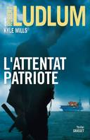 L'attentat patriote, thriller