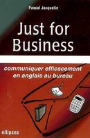 JUST FOR BUSINESS, Livre