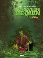 Le rêve du requin, cycle 2, 2, Le Rêve du requin - Cycle 2 - Tome 2, Dirty Business