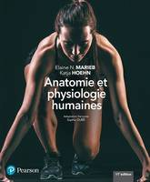 ANATOMIE ET PHYSIOLOGIE HUMAINES 11E EDITION + MONLAB