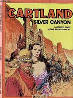 [7], Cartland. Silver canyon