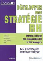 DEVELOPPER UNE STRATEGIE RH