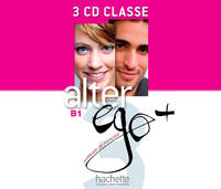 Alter Ego + 3 : CD audio classe, Alter Ego + 3 : CD audio classe